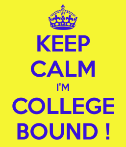 keep-calm-i-m-college-bound