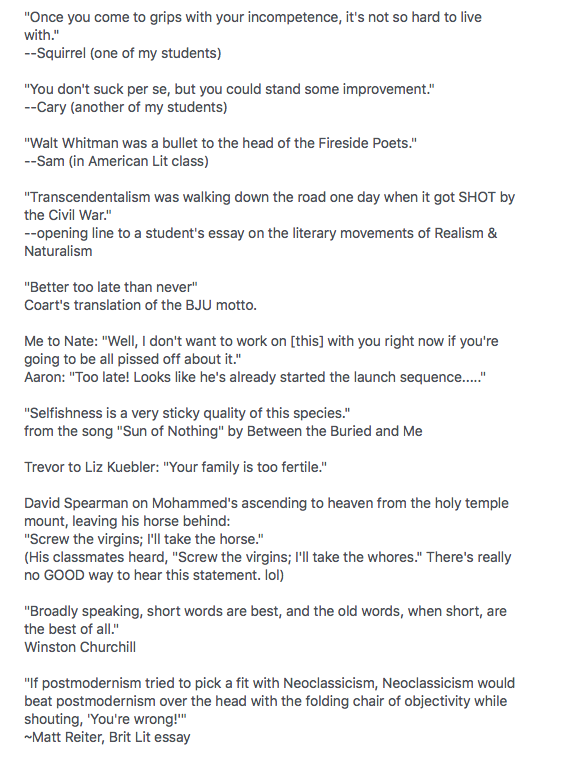 """I stored a few student gems in my Facebook """"About Me"""" section. I'm glad this survived the umpteenth reviewing of the FB interface. I'd forgotten many of these till I took this screen shot just now..."""